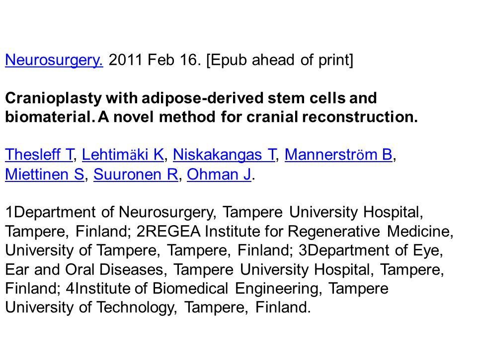 Neurosurgery. 2011 Feb 16. [Epub ahead of print]